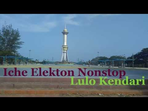 Iche Elekton Nonstop Lulo Kendari Part 2
