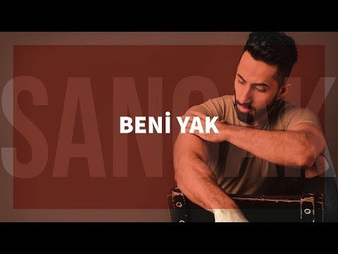Sancak - Beni Yak Feat. Şanışer