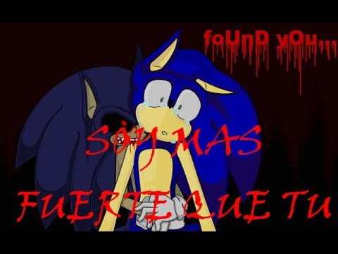 Soy mas fuerte que tu ~ Sonic exe vs Sonic