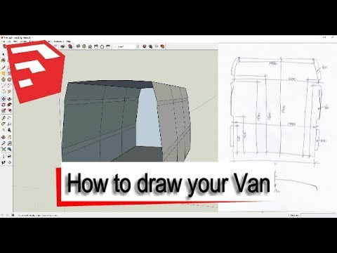 How to draw your Camper Van in SketchUp