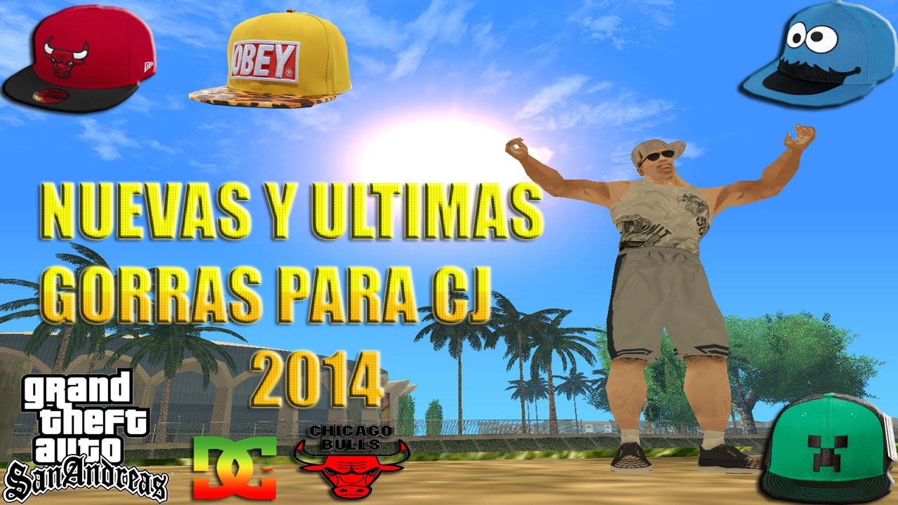 GTA San Andreas  ULTIMAS Y DEFINITIVAS GORRAS PARA CJ 2014 Agosto(Chicago  Bulls 48a8f114b44
