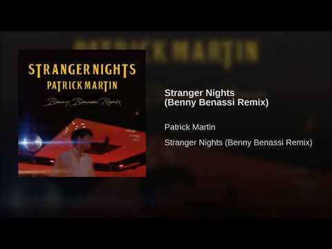 Patrick Martin - Stranger Nights (Benny Benassi Remix)