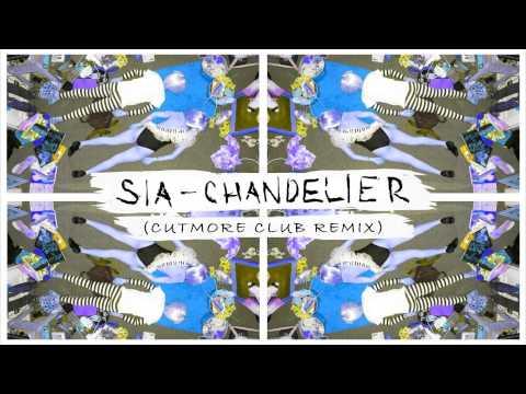 Sia - Chandelier (Cutmore Club Remix)