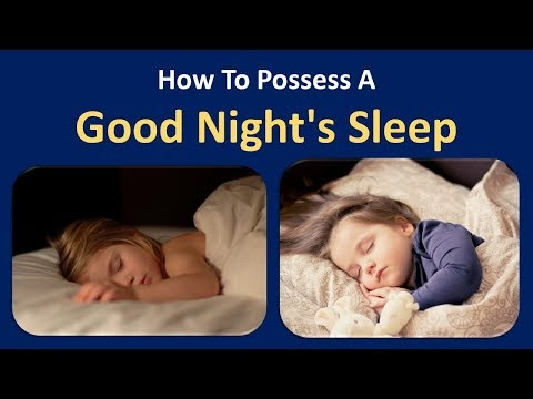 How to possess a Good Night's Sleep.|Avoid caffeine.