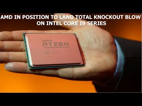 AMD THREADRIPPER TO LAND TOTAL KNOCKOUT BLOW ON INTEL CORE i9 SERIES