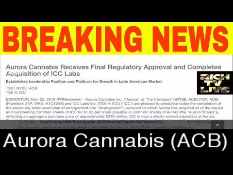 Aurora Cannabis (NYSE: ACB) receives Final regulatory approval & Completes acquisition of ICC Labs