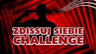 ZDISSUJ SIEBIE CHALLENGE / MC Sobieski | Gargamel, Szparagi, Gimper, CookieM, Karolek, Żiżej