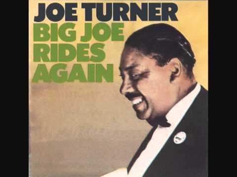 BIG JOE TURNER - Stormy Monday