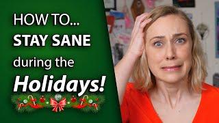 How To Stay Sane During The Holidays! [CC English & Español & Português]