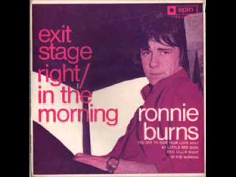 Exit stage right  Ronnie Burns 1967