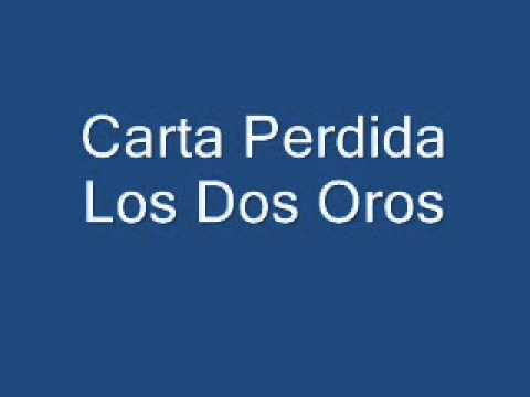 Los Dos Oros Carta Perdida - YouTube.mp4