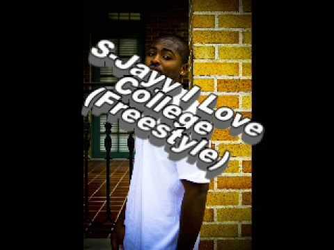 S JayyI Love College Freestyle as heard on 1055 the beat