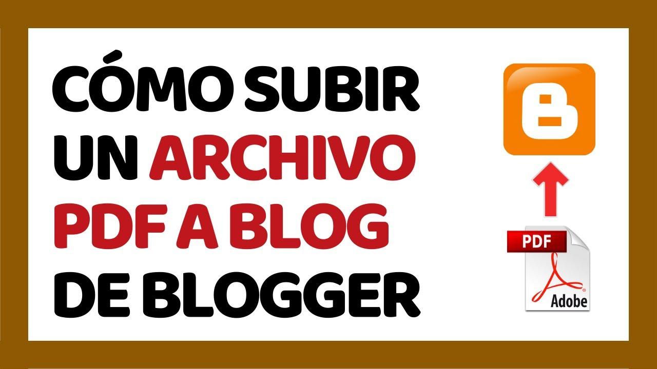Cómo Subir Un Archivo Pdf A Blogger 2020 Youtube