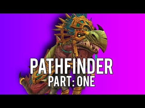 """BFA """"PATHFINDER: PART ONE"""" Complete Guide 8.0.1"""