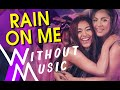 LADY GAGA & ARIANA GRANDE - Rain On Me (but with realistic sounds #WITHOUTMUSIC Parody)