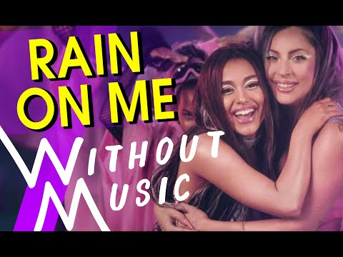 LADY GAGA & ARIANA GRANDE – Rain On Me (but with realistic sounds #WITHOUTMUSIC Parody)
