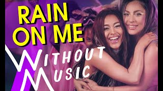 Baixar LADY GAGA & ARIANA GRANDE - Rain On Me (but with realistic sounds #WITHOUTMUSIC Parody)
