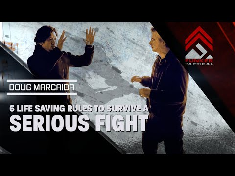 6 Life Saving Rules to Survive a Serious Fight | Doug Marcaida