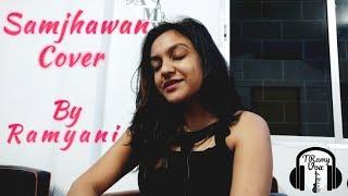 Samjhawan   Female karaoke Version   Cover By Ramyani