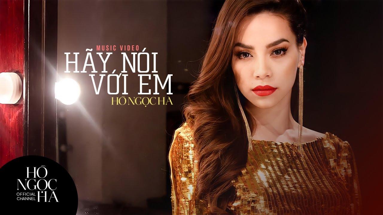 Hãy Nói Với Em - Hồ Ngọc Hà (Official Music Video) - YouTube - photo#3