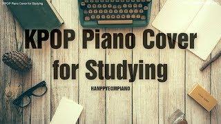 Download lagu 공부할 때 듣기 좋은 가요 피아노 커버 모음 KPOP Piano Cover For Studying MP3