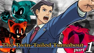 The Twin-Tailed Turnabout (Tails Abuse in Court Remake) Part 1