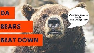 Worst Case Scenario for the 2018 Chicago Bears