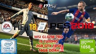 FIFA 18 & PES 18 i5 7300HQ GTX 1050 16GB RAM Benchmark Test