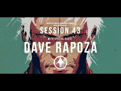 Level Up! Session 43 with DAVE RAPOZA