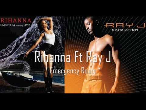 rihanna ft ray j  ( emergency room )