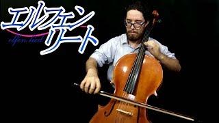 Lilium (Elfen Lied) Cello Solo