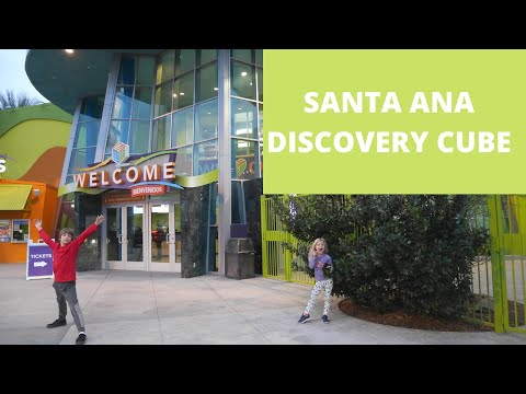 DISCOVERY CUBE ORANGE COUNTY | Santa Ana Museum Review