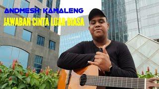 ANDMESH KAMALENG - JAWABAN CINTA LUAR BIASA COVER BY PUTRI OCTARI | VIDEO LIRIK