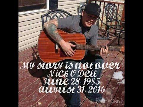 Nicholas O'Dell tribute video June 28,1985-August 31,2016