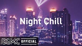 Night Chill: Night at Work - Instrumental Lofi Work Beats Music Mix