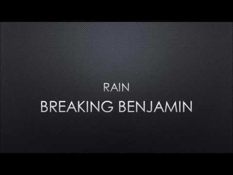 Breaking Benjamin - Rain (Lyrics)