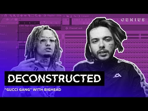 "The Making Of Lil Pump's ""Gucci Gang"" With Bighead 