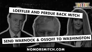 Loeffler and Perdue Back Mitch ... Send Warnock and Ossoff to Washington