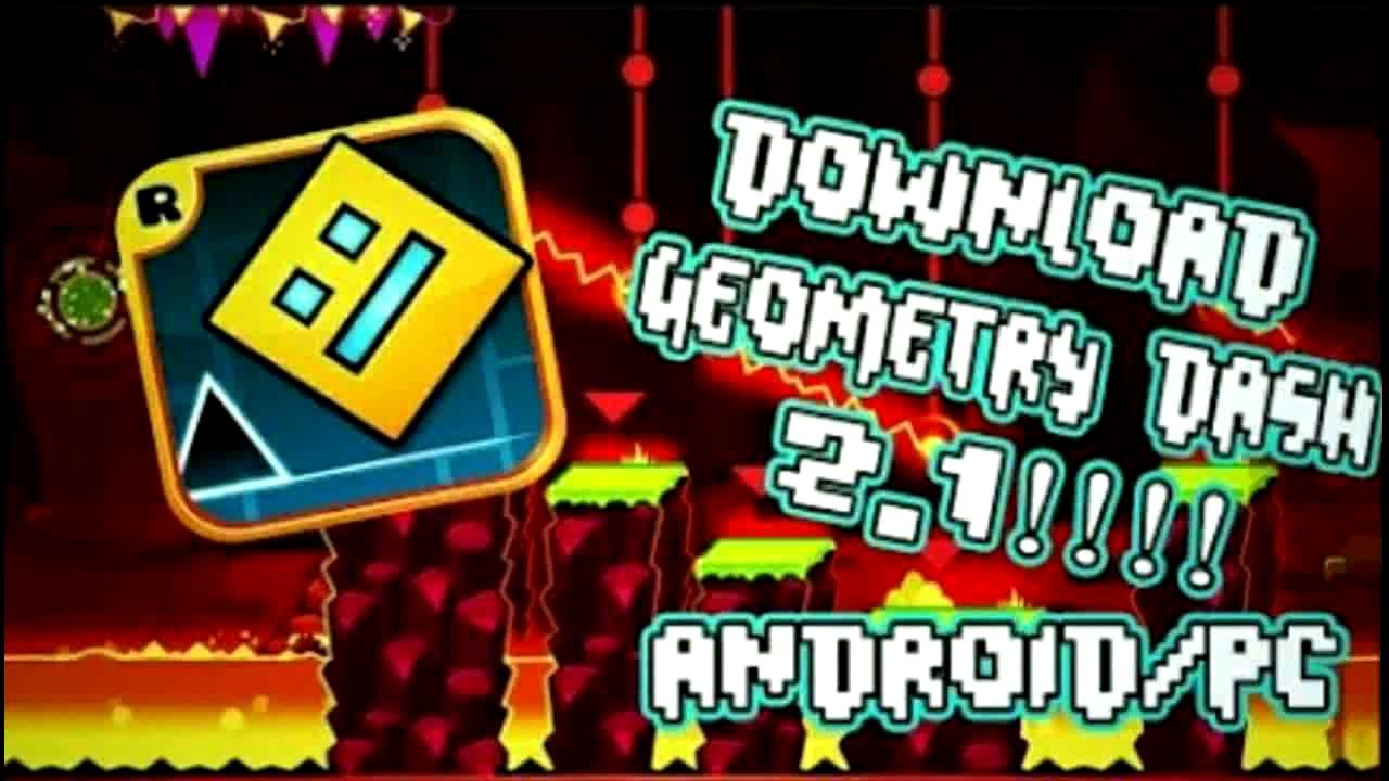 geometry dash 2.1 download mega