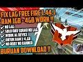 FIX LAG FREE FIRE !!! BURUAN DOWNLOAD GK DOWNLOAD NYESEL