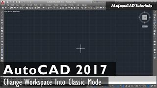 AutoCAD 2017 Classic Workspace Manual Settings