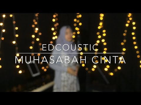 Muhasabah Cinta - Edcoustic (cover) By Mustika Andini