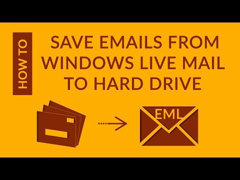 How To Save Emails From Windows Live Mail To Hard Drive As EML Files
