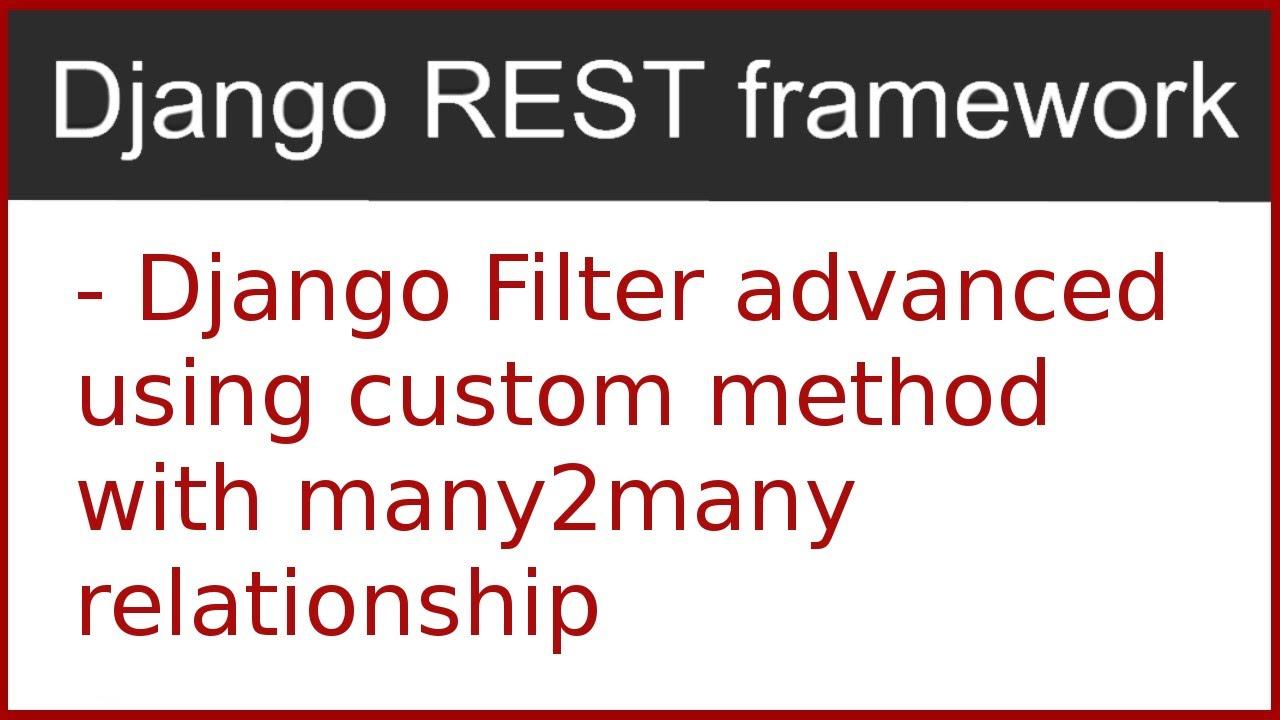 12 | Advanced django filter | by Hardik Patel