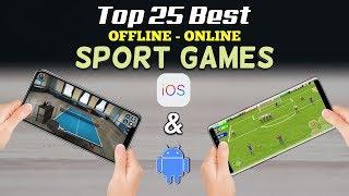 Top 25 Best Offline - Online Sport Games for iOS & Android