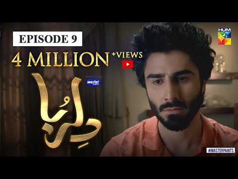 Dil Ruba Episode 9   Digitally Presented By Master Paints   HUM TV Drama   23 May 2020