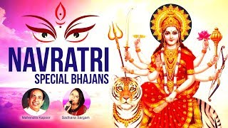 TOP NAVRATRI SPECIAL BHAJANS 2018- JAI MATA DI - BEAUTIFUL COLLECTION OF MOST POPULAR - DURGA SONGS