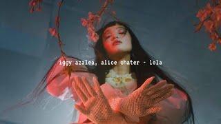 Baixar iggy azalea, alice chater - lola (slowed down)༄