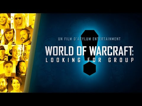 World of Warcraft: Documentaire Looking for Group