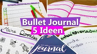 5 Ideen fürs BULLET JOURNAL deutsch Anfänger: Setup 2018, Dekoideen, Planner, Organisation, Doodle